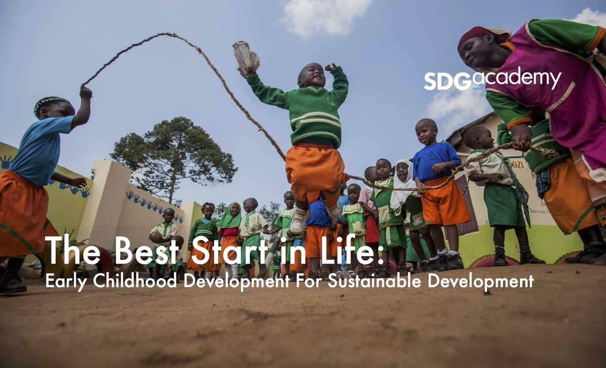 The Best Start in Life: Early Childhood Development for Sustainable Development
